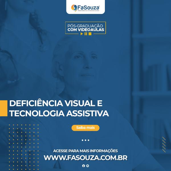 Faculdade FaSouza - Deficiência Visual e Tecnologia Assistiva